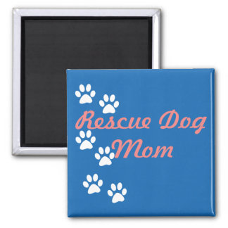Rescue Dog Mom 2 Inch Square Magnet