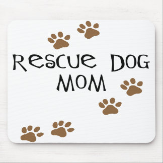Rescue Dog Mom Mouse Mat