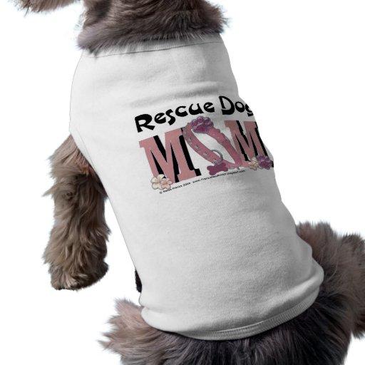 Rescue Dog MOM Pet T-shirt
