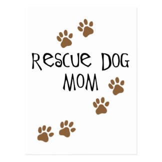 Rescue Dog Mom Postcard