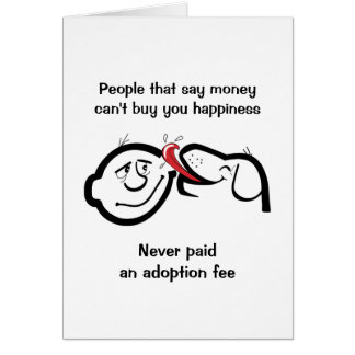 Rescue Dog Note Card, Happiness is Adoption Fee Card