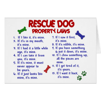 RESCUE DOG Property Laws 2 Greeting Card