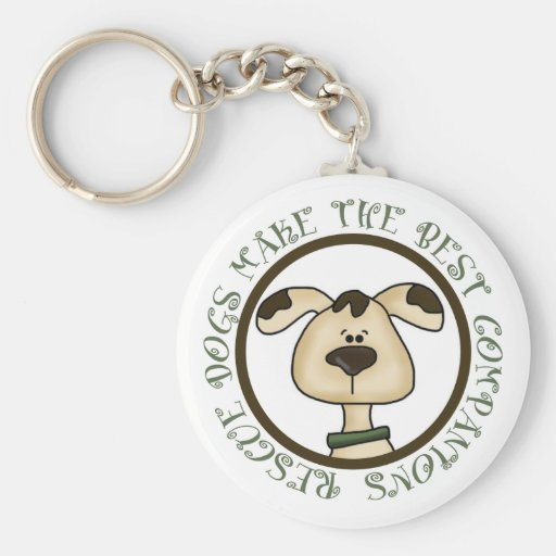 Rescue Dogs Make The Best Companions Keychain