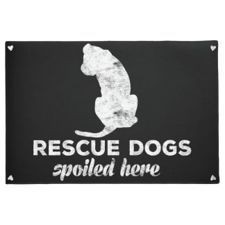 Rescue Dogs Spoiled Here Doormat