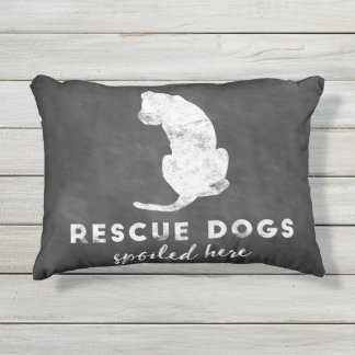 Rescue Dogs Spoiled Here Vintage Chalkboard Outdoor Pillow