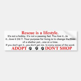 Rescue is a lifestyle bumper sticker