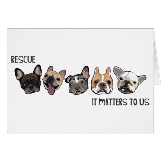 Rescue - It Matters To Us Greeting Cards
