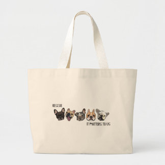 Rescue - It Matters To Us Large Tote Bag