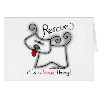 Rescue...it's a love thing! card