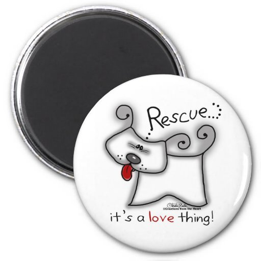 Rescue...it's a love thing! magnet