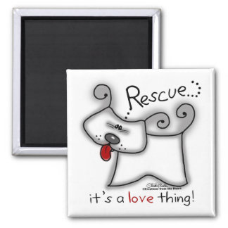 Rescue...it's a love thing! fridge magnets