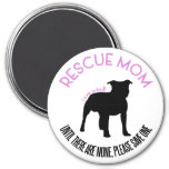 "Rescue Mom ""Love A Bull"" Pit Bull Rescue Magnet"