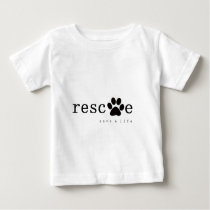 RESCUE -  Save A Life Baby T-Shirt