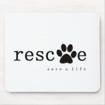 RESCUE -  Save A Life Mouse Pad
