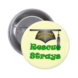 Rescue Strays 2 Inch Round Button