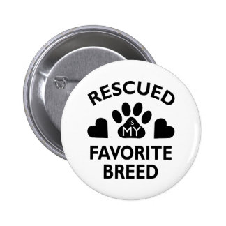Rescued Breed Pinback Button