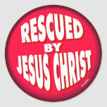 Rescued by Jesus Round Stickers