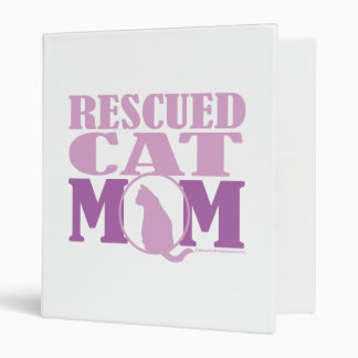 Rescued Cat Mom 3 Ring Binder