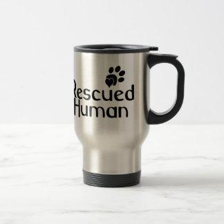 Rescued Human Dog Lover Travel Mug