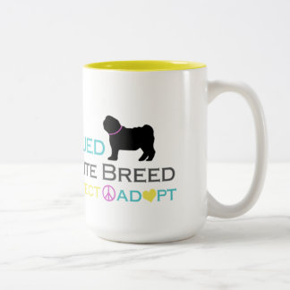 Rescued is Favorite Breed Mug