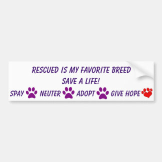 Rescued is my favorite breed car bumper sticker