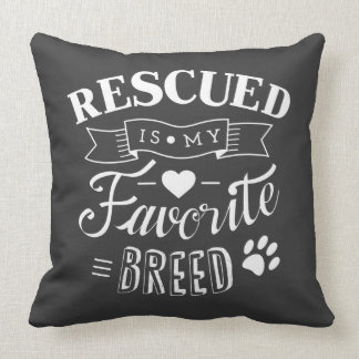 Rescued is my favorite breed Grey Pillow