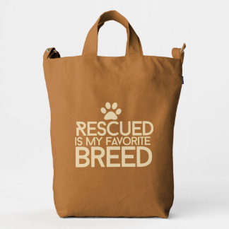 Rescued is my favorite breed duck canvas bag