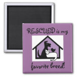 RESCUED is my favorite breed! Magnet