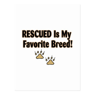 Rescued Is My Favorite Breed Postcards