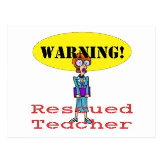 rescued teacherf postcard