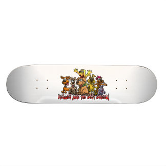 RESCUES ARE THE BEST BREED SKATEBOARD