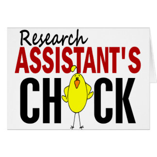 RESEARCH ASSISTANT'S CHICK GREETING CARD