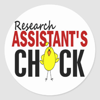 RESEARCH ASSISTANT'S CHICK CLASSIC ROUND STICKER
