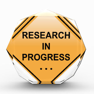 Research In progress Sign Award