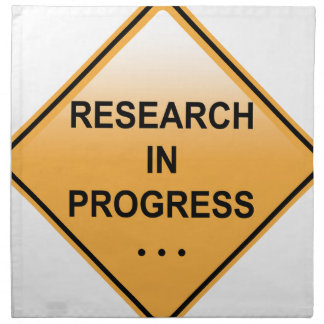 Research In progress Sign Cloth Napkin