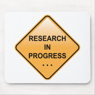 Research In progress Sign Mouse Pad