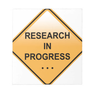 Research In progress Sign Notepad