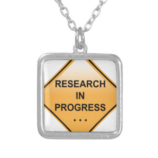 Research In progress Sign Silver Plated Necklace