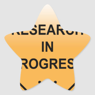 Research In progress Sign Star Sticker
