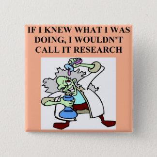 research  joke pinback button