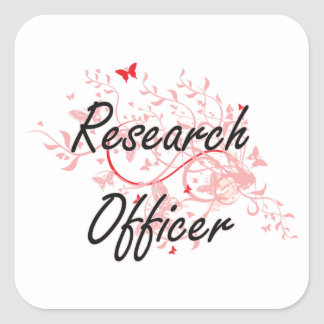 Research Officer Artistic Job Design with Butterfl Square Sticker