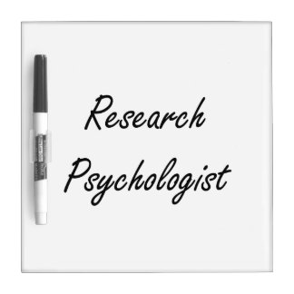 Research Psychologist Artistic Job Design Dry Erase Board