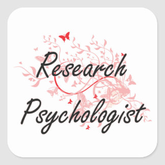 Research Psychologist Artistic Job Design with But Square Sticker