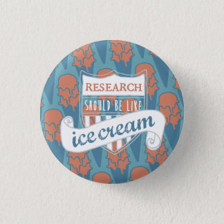Research should be like Ice Cream Button