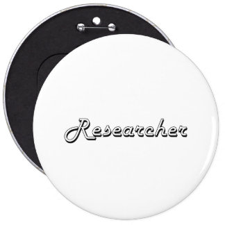 Researcher Classic Job Design 6 Inch Round Button