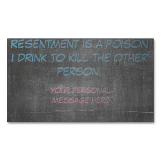 Resentment is a poison magnetic business cards (Pack of 25)