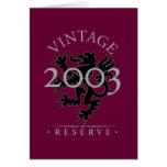Reserva 2003 del vintage tarjeton