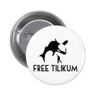 Reserva libre de Tilikum la orca de la orca Pin