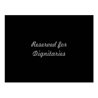 Reserved for Dignitaries Postcard