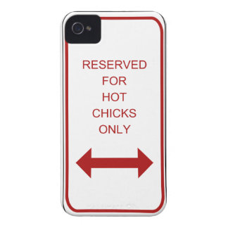 Reserved for Hot Chicks Only iPhone Case